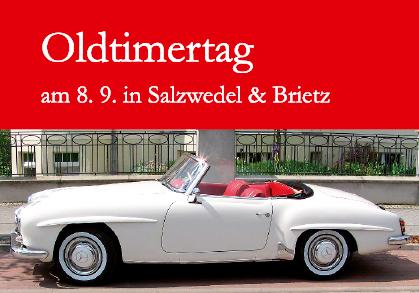 Oldtimertag 2012 in Salzwedel und Britez
